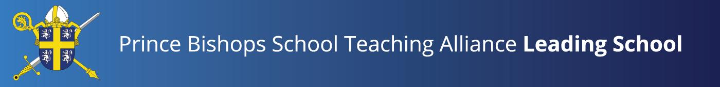 Benedict Biscop Prince Bishop School Teaching Alliance Leading School